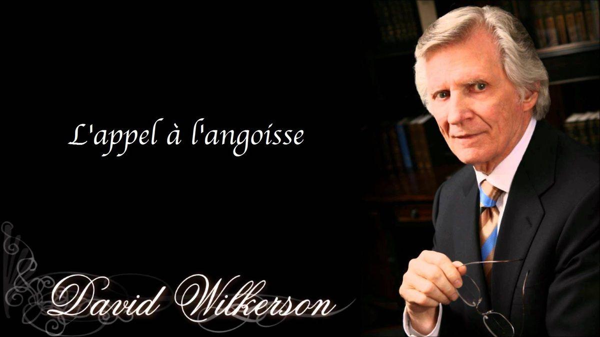 L'appel à l'angoisse - D. Wilkerson